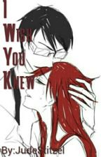 I Wish You Knew by JudeStitzel