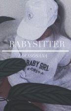 babysitter || lrh (on hold) by lol5sosaNa