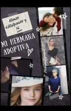 MI HERMANA ADOPTIVA -ALONSO VILLALPANDO Y TU (HOT) by MilagroAgostina057
