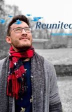 Reunited (A Markiplier x Reader Fanfic) by JackSepticFaniplier
