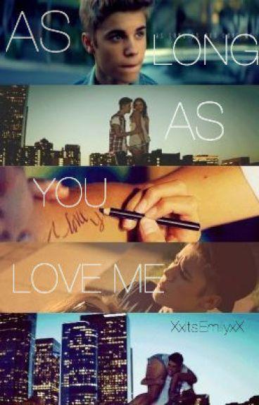 1. As long as you love me [1ra Temporada Terminada] «Editada»
