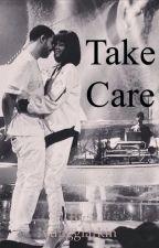 Take Care by yungglarkin