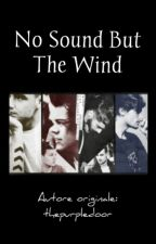 No sound but the wind || Long || LarryStylinsonAU by reberald_