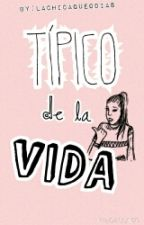 TÍPICO by LaChicaQueOdias