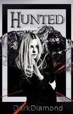 Hunted by DarkDiamond2016