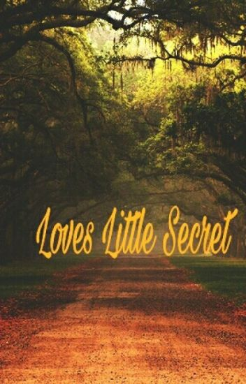 Loves Little Secret (BWWM )