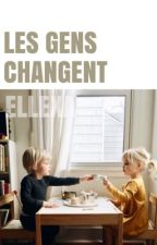 Les gens changent by Ellexa