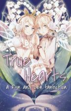 True Hearts (a LenxRin fanfiction) by majorvocaloidotaku