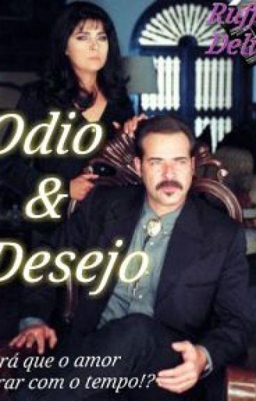 Odio & Desejo