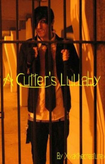 A Cutter's Lullaby (Chris Motionless Story)