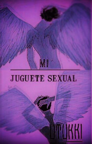 MI JUGUETE SEXUAL (Yaoi)