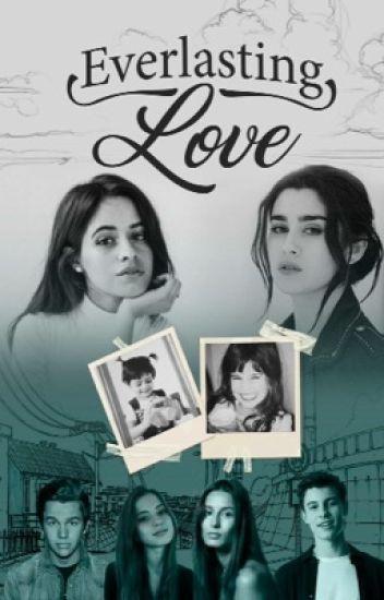 Everlasting love (Camren) (Lauren-gip)
