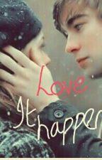 Love It Happens by lillyxlovesNiallx