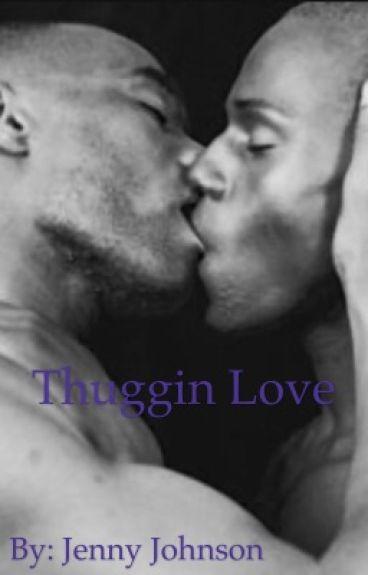 Thuggin Love