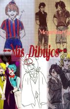 --Mis Dibujos-- by is-only-a-nightmare