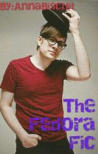 The Fedora Fic by AnnaBiscuit