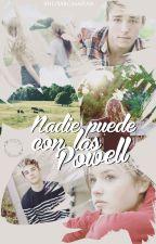 Nadie puede con las Powell (Pausada) by MiliSarcasmFan