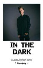 In The Dark / Jack Johnson by mxxnjackj