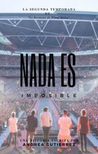 Nada es Imposible - 2da Temporada de la Hermana de Harry Styles by AndreaGutierrezMedin