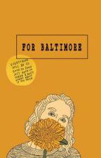 For Baltimore  (Alex Gaskarth)  by soirsavir