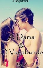 A Dama & O Vagabundo Vol.2 by Ju_Hausenback