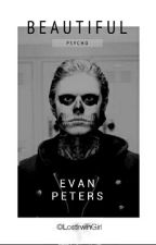 Beautiful Psycho • Evan Peters by LostIrwinGirl