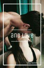 And Love•hood by Lukey-Hemmo