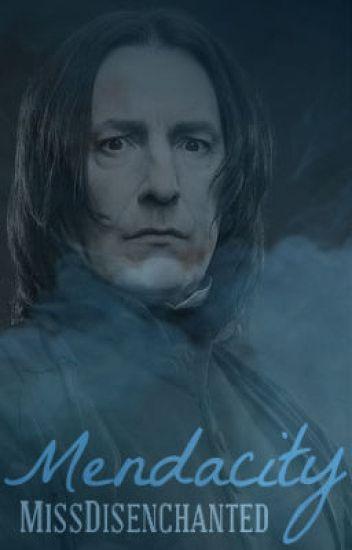 Mendacity: Book One (Severus Snape)