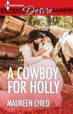A Cowboy for Holly by HarlequinSYTYCW
