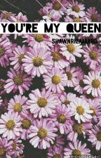 You're my queen || JJ  by juliiasiimao
