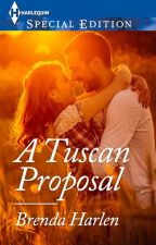A Tuscan Proposal by HarlequinSYTYCW