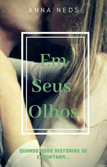 Em Seus Olhos©