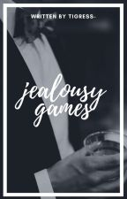 Jealousy Games by tigress-