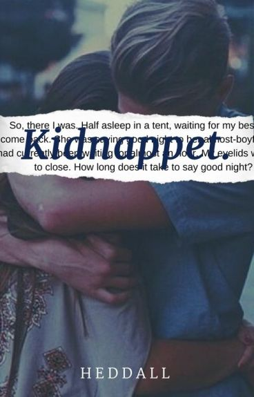 Kidnappet.
