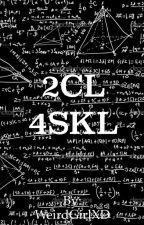 2cl4skl by WeirdGirlXD