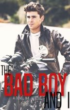 The Bad Boy And I by Janelle_G