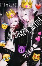 #Princess_Battle! by EmS_KEI