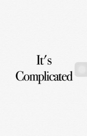 It's Complicated by CRNWRITER