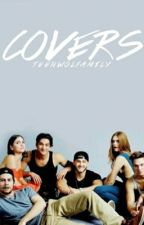 Covers (closed) by Teenwolfamily