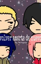 """""""Volver amarte de nuevo"""" by BetsyChan"""