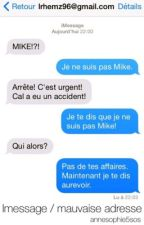 iMessage / Mauvaise adresse. (L.H.) by annesophie5sos