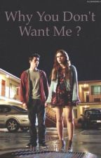 Why You Don't Want Me ? [Stydia] by InessBloop