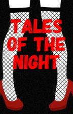 Tales of the Night by thatdestinychick