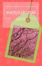 Macrolocuras by katamonita12