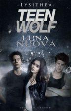 Luna Nuova || Teen Wolf  by -Lysithea-