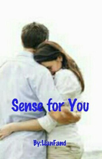 Sense for You