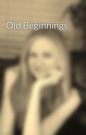 Old Beginnings by beckygebert