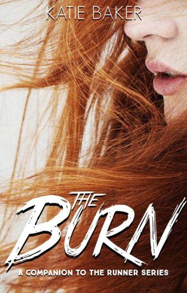 The Burn (A Runner Series Companion)