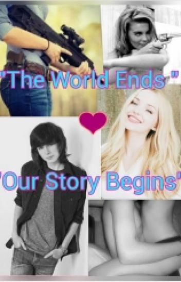 The World Ends Our Story Begins (carl grimes y tu) (hot romantico)