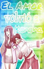 el amor volvió a konoha by Kelly29hyuga